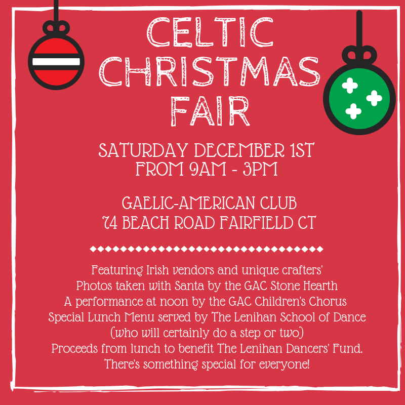Celtic Christmas Fair ~ Saturday Dec. 1st  from 9-3pm